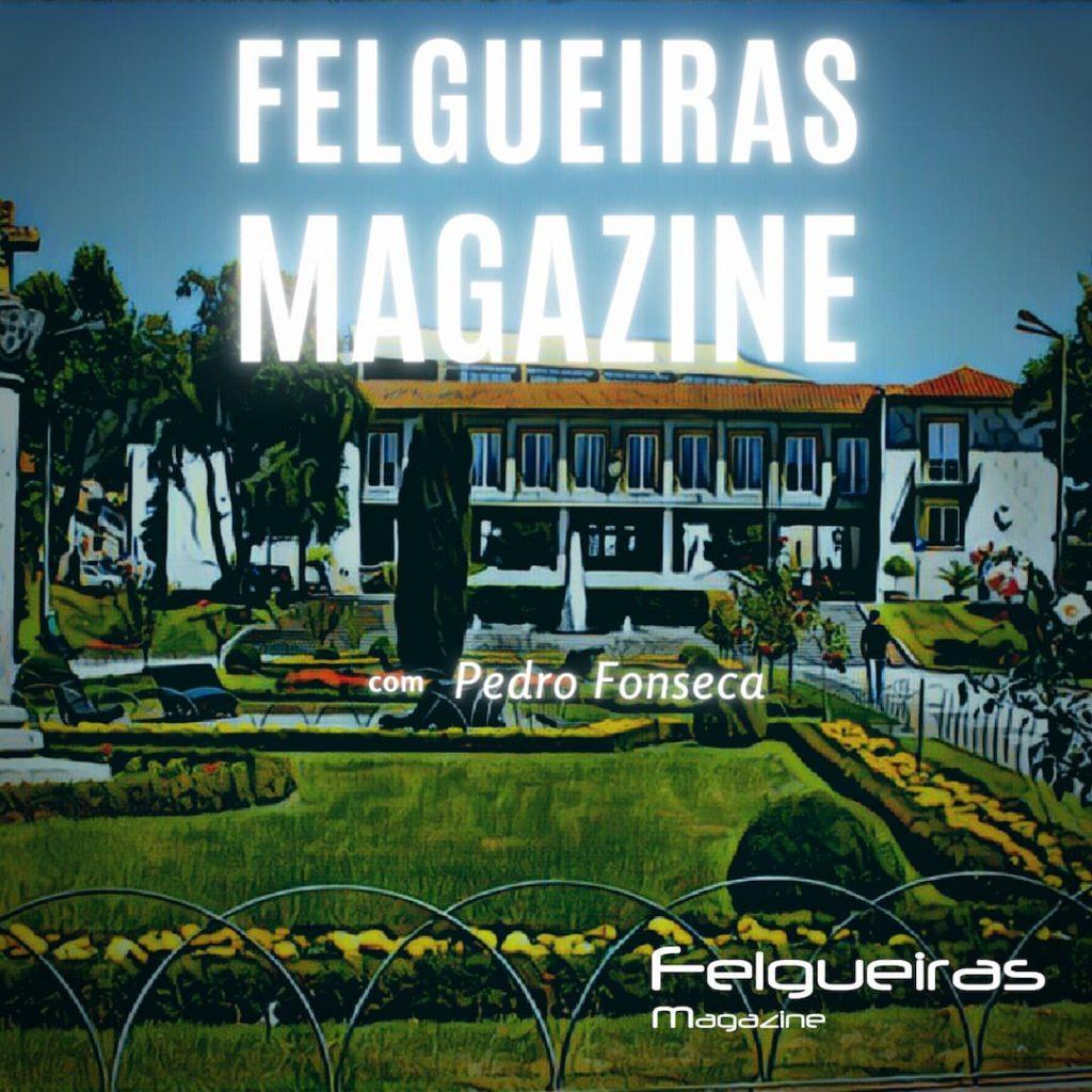 Felgueiras Magazine PodCast